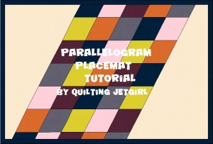 Parallelogram Placemat Tutorial